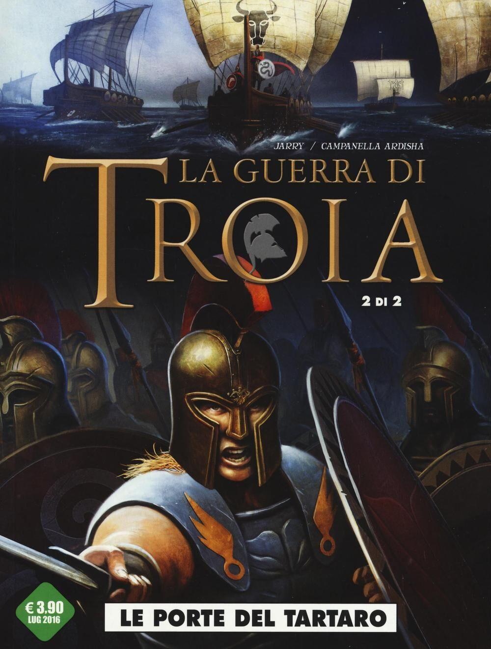 Le porte del Tartaro. La guerra di Troia. Vol. 2