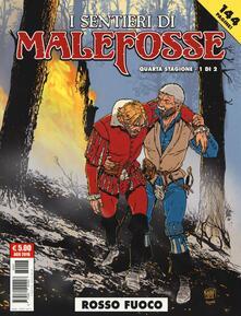 Amatigota.it Rosso fuoco. I sentieri Malefosse. Vol. 8 Image