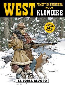 Grandtoureventi.it La corsa all'oro. Klondike. West. Vol. 29 Image