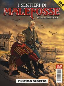 L' ultimo segreto. I sentieri di Malefosse. Vol. 9 - Daniel Bardet,Brice Goepfert - copertina