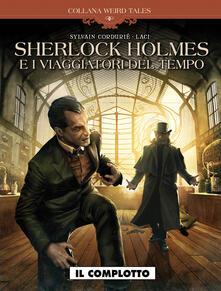 Voluntariadobaleares2014.es Il complotto. Sherlock Holmes e i viaggiatori del tempo Image