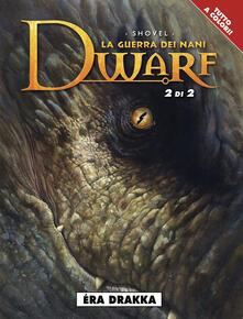 Éra Drakka. Dwarf la guerra dei nani. Vol. 2 - Shovel - copertina