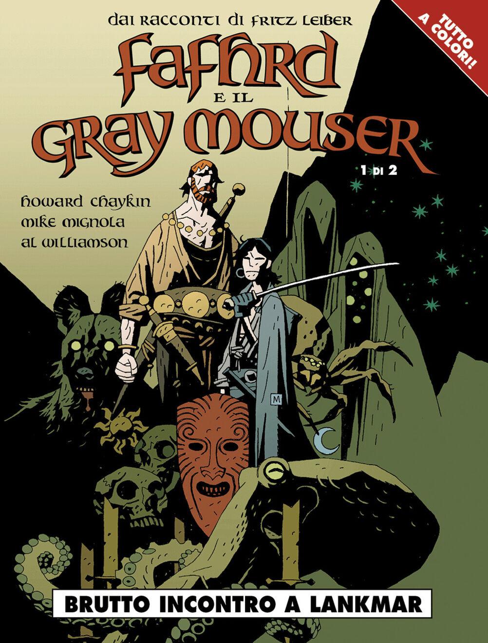 Brutto incontro a Lankmar. Fafhrd e il Gray Mouser. Vol. 1