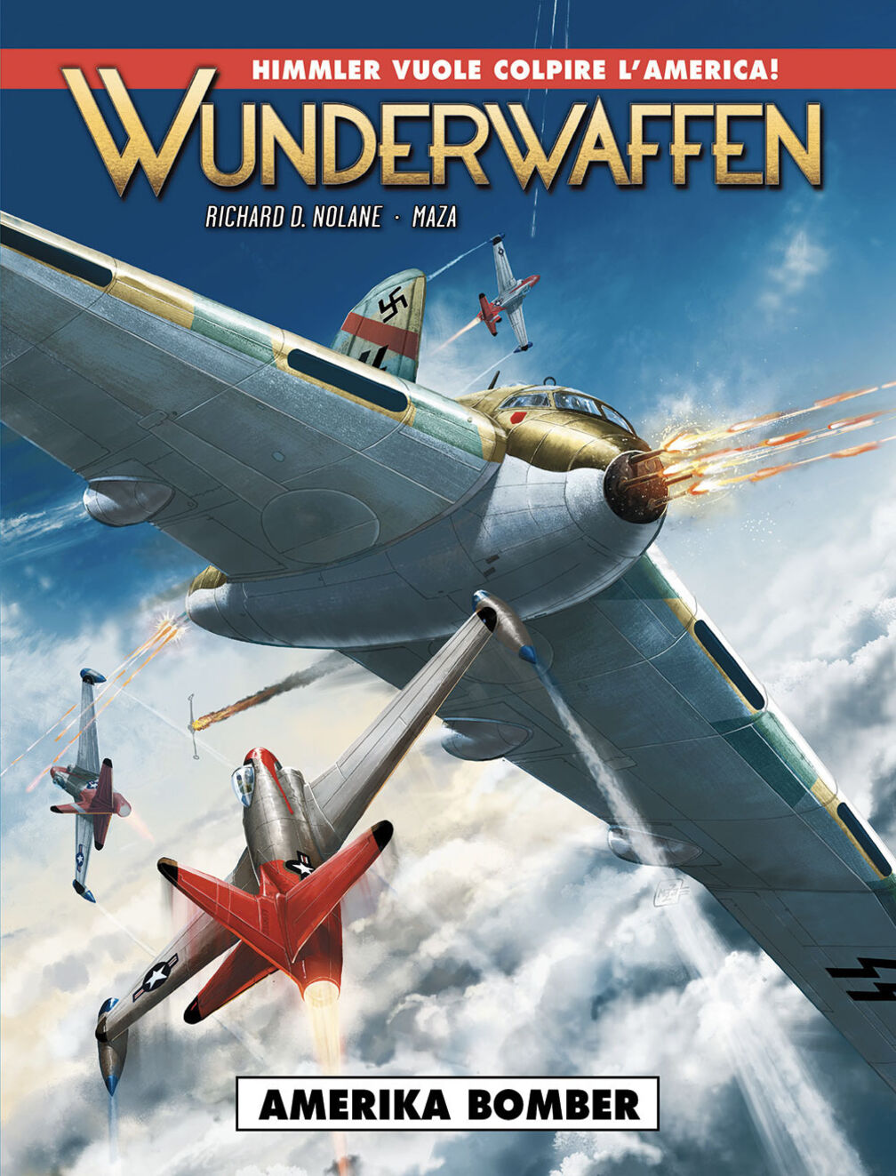 Amerika Bomber. Wunderwaffen. Vol. 4