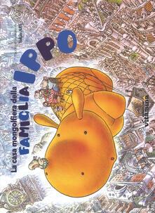 La casa mongolfiera della famiglia Ippo. Ediz. a colori.pdf