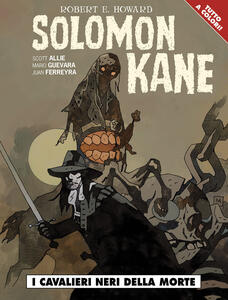 Solomon Kane. I cavalieri neri della morte