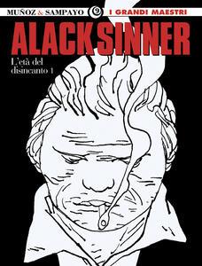 L' età del disincanto. Alack Sinner. Vol. 3