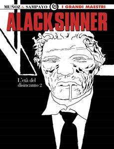 Alack Sinner. I grandi maestri. Vol. 4: età del disincanto, L'.