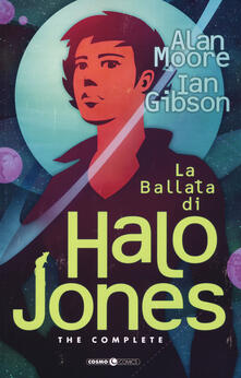 Tegliowinterrun.it La ballata di Halo Jones. Complete edition Image