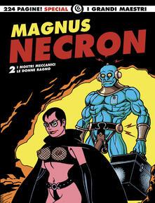 Criticalwinenotav.it Necron: I mostri meccanici-Le donne ragno. Vol. 2 Image