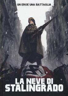 Daddyswing.es Un uomo, una battaglia. Vol. 4: neve di Stalingrado, La. Image