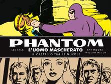 Ipabsantonioabatetrino.it Phantom. L'uomo mascherato. Tavole domenicali. Vol. 2: 1942-1945. Il castello tra le nuvole. Image