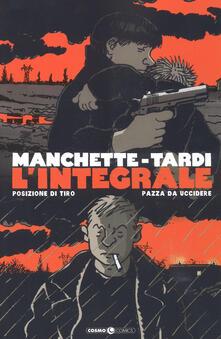 Charun.it Manchette-Tardi. L'integrale. Vol. 1: Posizione di tiro-Pazza da uccidere. Image