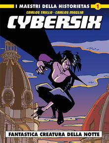Camfeed.it Cybersix. I maestri della historietas. Vol. 1: Fantastica creatura della notte. Image