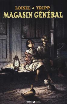 Magasin général. Vol. 2 - Régis Loisel,Jean-Louis Tripp - copertina