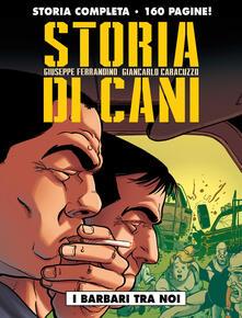 Cefalufilmfestival.it Storia di cani. Vol. 1: barbari tra noi, I. Image