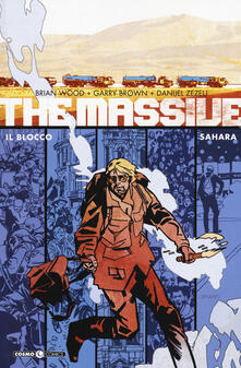 The massive. Vol. 4: blocco-Sahara, Il.