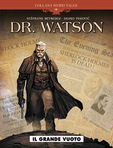 Antondemarirreguera.es Il grande vuoto. Dr. Watson Image