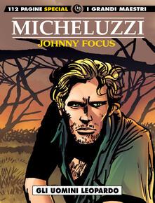 Filmarelalterita.it Johnny Focus. Vol. 2: uomini leopardo, Gli. Image