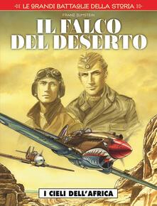 Listadelpopolo.it Le grandi battaglie della storia. Vol. 13: cieli dell'Africa. Il falco del deserto, I. Image