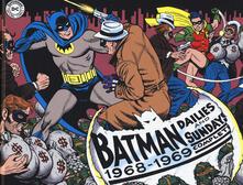 Batman. The Silver Age dailies and Sundays. Le strisce a fumetti della Silver Age. Vol. 2: 1968-1969. - Whitney Ellsworth - copertina