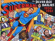 Amatigota.it Superman: the Silver Age dailies. Le strisce quotidiane della Silver Age. Vol. 1: 1959-1961. Image