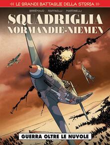Rallydeicolliscaligeri.it Squadriglia Normandie-Niémen. Vol. 1: Guerra oltre le nuvole. Image