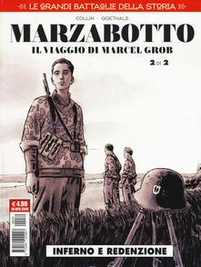 Camfeed.it Le grandi battaglie della storia. Vol. 19: Marzabotto. Il viaggio di Marcel Grob. Inferno e redenzione. Image