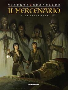Il mercenario. Vol. 6: sfera nera, La..pdf