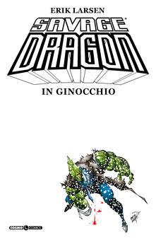 Radiospeed.it Savage Dragon. Vol. 3: In ginocchio. Image
