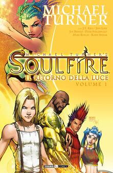 Winniearcher.com Soulfire. Vol. 1: ritorno della luce, Il. Image