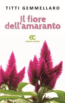 Il fiore dell'amaranto - Titti Gemmellaro - copertina