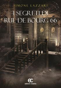 I segreti di Rue de Bourg 66