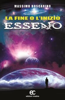 La fine o l'inizio Esseno - Massimo Boscarino - copertina