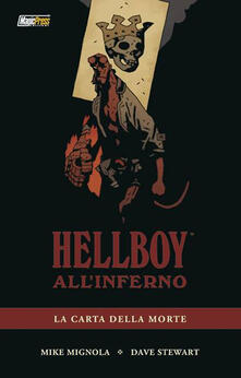 La carta della morte. Hellboy all'inferno. Vol. 2 - Mike Mignola,Dave Stewart - copertina