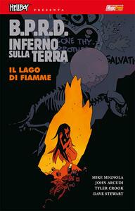 B.P.R.D. Inferno sulla Terra. Vol. 8: lago di fiamme, Il.