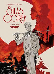 Silas Corey. Vol. 1: rete Aquila, La. - Fabien Nury,Pierre Alary - copertina