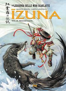 Rallydeicolliscaligeri.it Izuna. La leggenda delle nubi scarlatte. Vol. 2: Namaenashi. Image