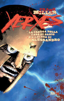 Milanospringparade.it Xerxes. La caduta della casa di Dario e l'ascesa di Alessandro. Vol. 2 Image