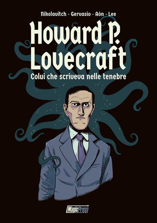 Image of H.P. Lovecraft: colui che scriveva nelle tenebre