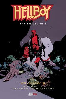 Hellboy Omnibus. Vol. 2: Strani luoghi..pdf