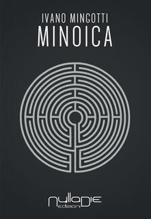 Minoica - Ivano Mingotti - copertina