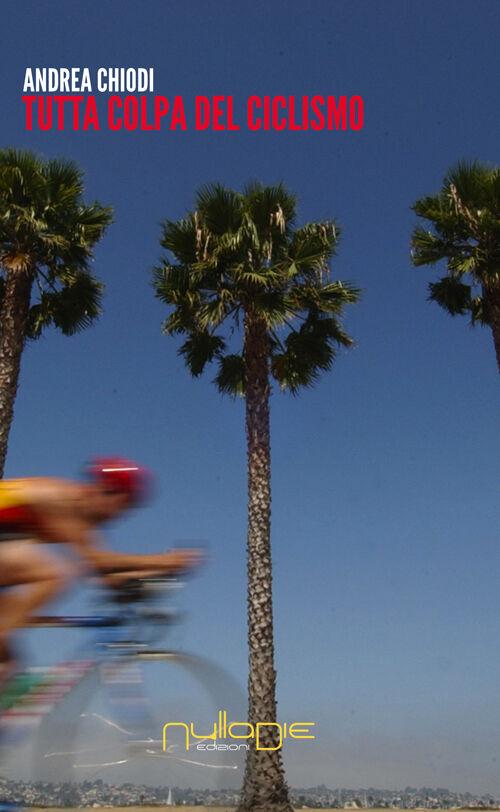Tutta colpa del ciclismo