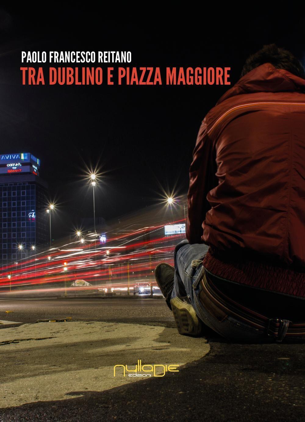 Tra Dublino e Piazza Maggiore