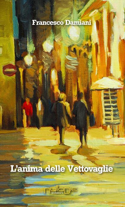 L' anima delle vettovaglie - Francesco Damiani - copertina