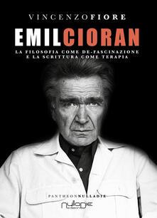 Festivalpatudocanario.es Emil Cioran. La filosofia come de-fascinazione e la scrittura come terapia Image