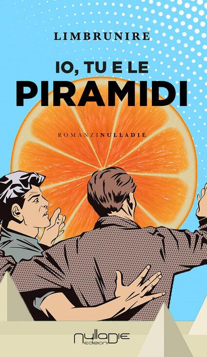 Io, tu e le piramidi - Limbrunire - copertina