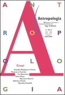 Teamforchildrenvicenza.it Antropologia (2003). Vol. 3: Corpi. Image