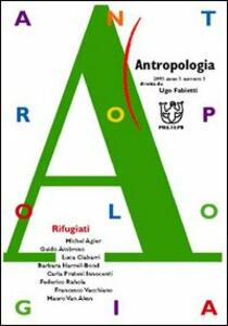 Antropologia (2005). Vol. 5: Rifugiati.