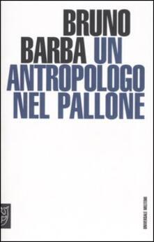 Un antropologo nel pallone.pdf